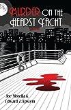 Murder on the Hearst Yacht (English Edition)...