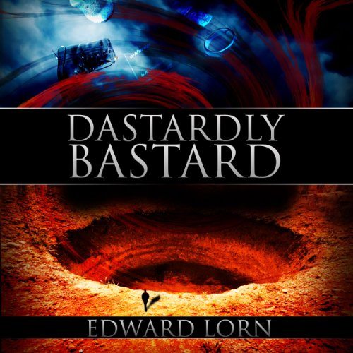 Dastardly Bastard audiobook cover art