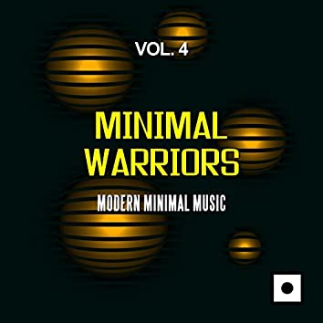 Minimal Warriors, Vol. 4 (Modern Minimal Music)