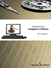 Introduction to computer evidence for Lawyers