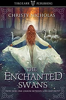 The Enchanted Swans by [Christy Nicholas]
