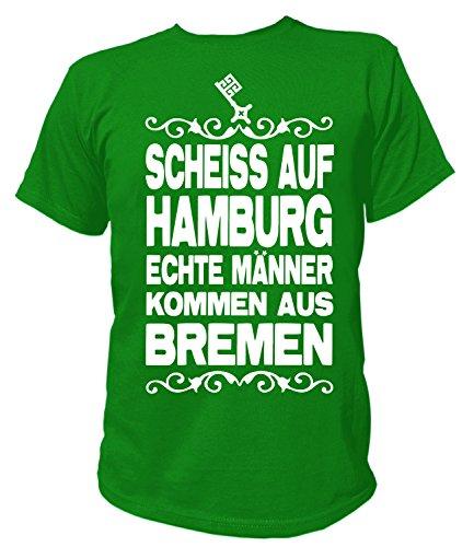 Artdiktat Herren T-Shirt Scheiß auf Hamburg - Echte Männer kommen aus Bremen Größe XL, grün