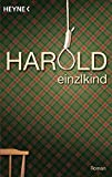 Harold: Roman - Einzlkind