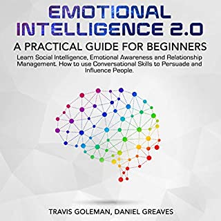 Emotional intelligence 2.0: A Practical Guide for Beginners audiobook cover art