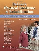 DeLisa's Physical Medicine and Rehabilitation, North American Edition (2volumes set)
