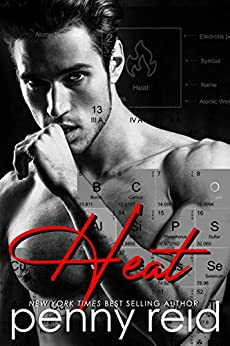HEAT: Forbidden New Adult Romance (Hypothesis Series Book 2) by [Penny Reid]