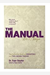 Manual The Definitive Book on Parenting and the Causal Theory by Dr. Faye Snyder (2012-05-03) Mass Market Paperback