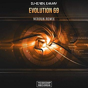 Evolution 69 (Neroun Remix)