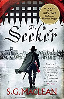 The Seeker: A prizewinning historical thriller set in Cromwell's London (Damian Seeker Book 1) by [S.G. MacLean]