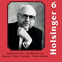 デイヴィッド・R. ホルジンガー作品集 Vol. 6 Symphonic Wind Music of David R. Holsinger Vol. 6