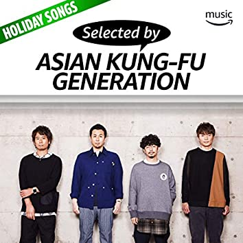 Selected by ASIAN KUNG-FU GENERATION