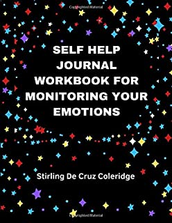 Self Help Journal Workbook for Monitoring Your Emotions: 365 Day Guided Journal Book Gift & Coloring Diary for Self Monitoring Moods & Feelings