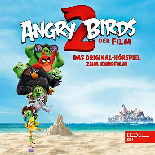 Angry Birds 2. Das Original-Hörspiel zum Kinofilm Titelbild