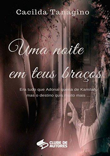 Uma Noite Em Teus Braços (Portuguese Edition)