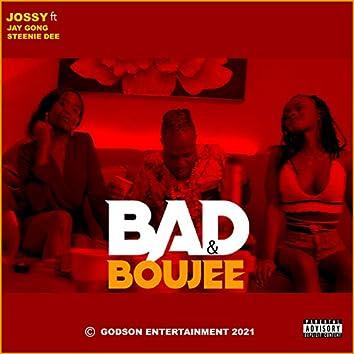 BAD & BOUJEE (feat. Steenie Dee & Jay Gong)