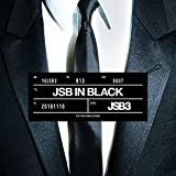 JSB IN BLACK / 三代目 J SOUL BROTHERS from EXILE TRIBE