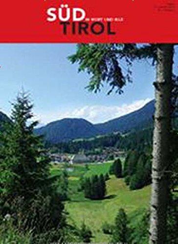 Südtirol in Wort und Bild [Jahresabo]