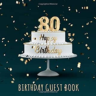 Birthday Guest Book: 80th Birthday Party Guest Signing and Messaging Book