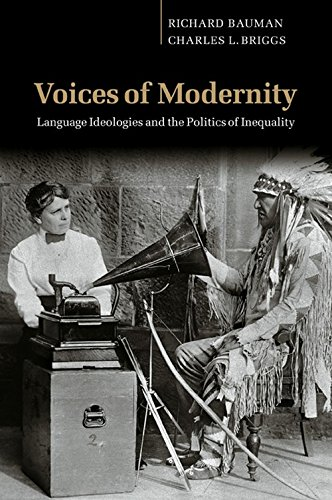 Voices of Modernity (Studies in the Social and Cultural...