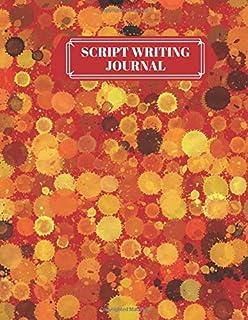 Script Writing Journal: Film Making Notebook Journal, Film Log Notepad, Script Writing Logbook, Screen Writing, Movie Maki...