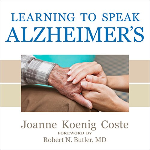 Learning to Speak Alzheimer's audiobook cover art
