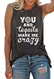 GREFLYING Summer Sleeveless Tank Tops for Women You and Tequila Make Me Crazy Tees Cute Letter Print Vest Drinks T Shirt Tank (X-Large, Grey)