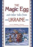 The Magic Egg and Other Tales from Ukraine (World Folklore Series)