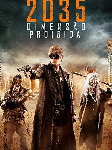 2035 - Dimensão Proibida
