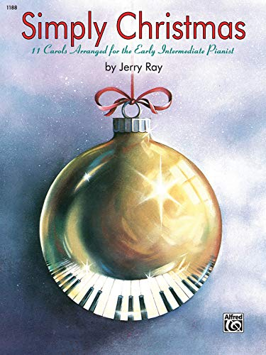 Price comparison product image Simply Christmas: 11 Carols Arranged for the Early Intermediate Pianist