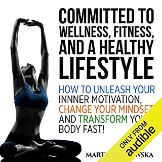 Committed to Wellness, Fitness and a Healthy Lifestyle cover art