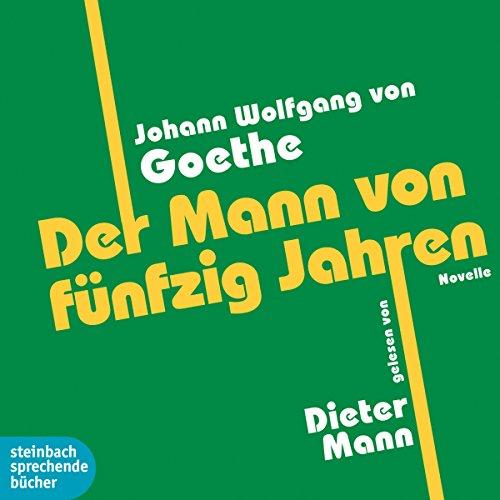 Der Mann von fünfzig Jahren audiobook cover art