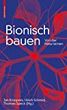 Bionisch bauen: Von der Natur lernen