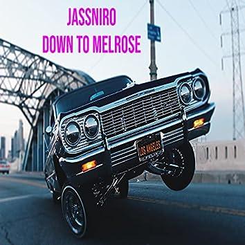 DOWN TO MELROSE new edit (Radio Edit)