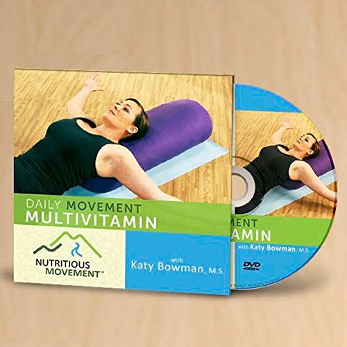 Daily Movement Multivitamin with Katy Bowman, M.S.