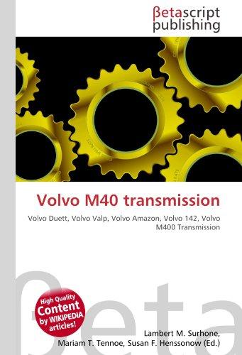 Volvo M40 transmission: Volvo Duett, Volvo Valp, Volvo Amazon, Volvo 142, Volvo M400 Transmission
