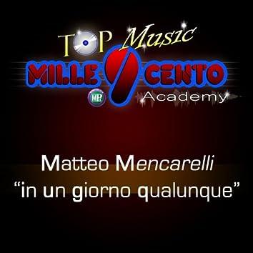 Top Music Mille9cento Academy: In un giorno qualunque