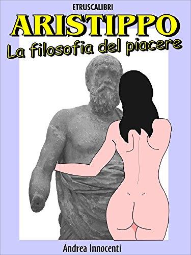 Aristippo, la filosofia del piacere