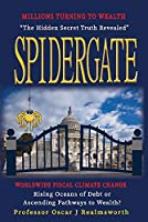 Spidergate: Worldwide Fiscal Climate Change: Rising Oceans of Debt or Ways to Wealth