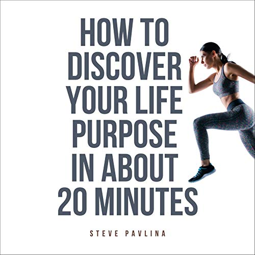 How to Discover Your Life Purpose in About 20 Minutes Titelbild