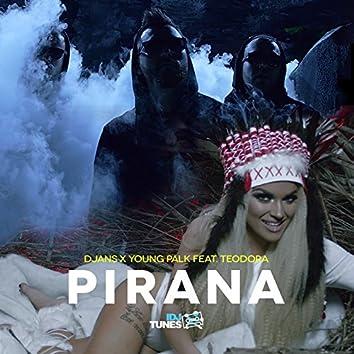 Pirana (feat. Young Palk, Teodora)