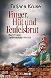 Finger, Hut und Teufelsbrut: Kommissar Seifferheld ermittelt (Die Kommissar-Seifferheld-Reihe, Band 3) - Tatjana Kruse