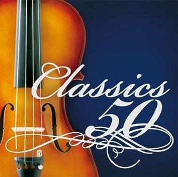 極上クラシック特盛 ~ザ・定番名曲ベスト50 [学校、教科書、CM、映画、等に使われた誰でも知っているクラシック入門]