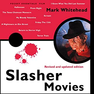 Slasher Movies     The Pocket Essential Guide              By:                                                                                                                                 Mark Whitehead                               Narrated by:                                                                                                                                 James Jordan                      Length: 3 hrs and 47 mins     4 ratings     Overall 4.0