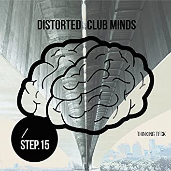 Distorted Club Minds - Step.15