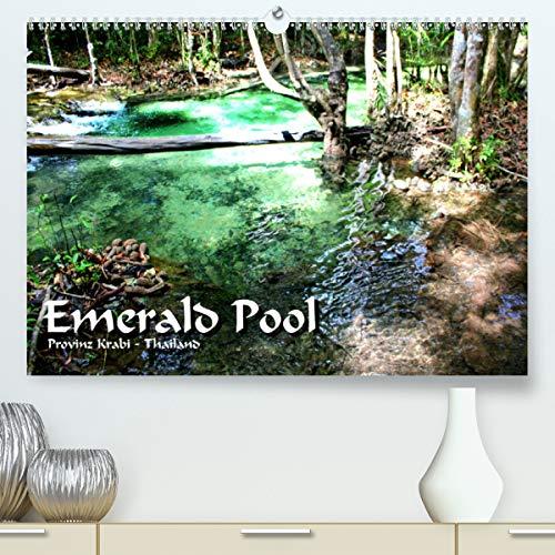 Emerald Pool, Provinz Krabi - Thailand(Premium, hochwertiger DIN A2 Wandkalender 2020, Kunstdruck in Hochglanz): Ein Naturwunder wie aus einer anderen ... (Monatskalender, 14 Seiten ) (CALVENDO Natur)