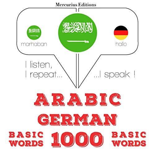Arabic - German. 1000 basic words cover art