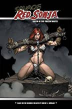 Savage Red Sonja: Queen of the Frozen Wastes: 1 (Red Sonja: She-Devil with a Sword)