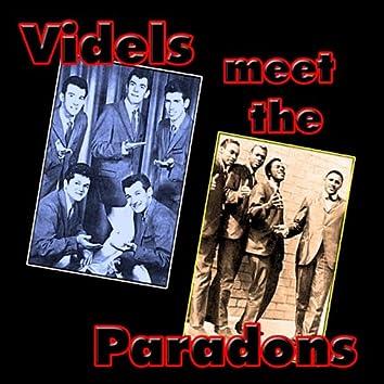The Videls Meet The Paradons