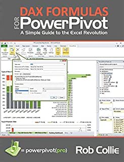 [(DAX Formulas for PowerPivot : A Simple Guide to the Excel Revolution)] [By (author) Rob Collie] published on (December, 2012)