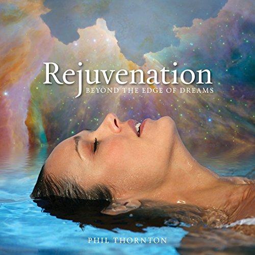 Rejuvenation Beyond The Edge Of Dreams